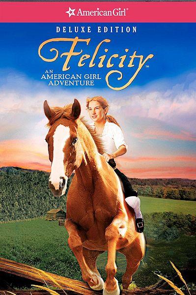 Felicity – An American Girl Adventure