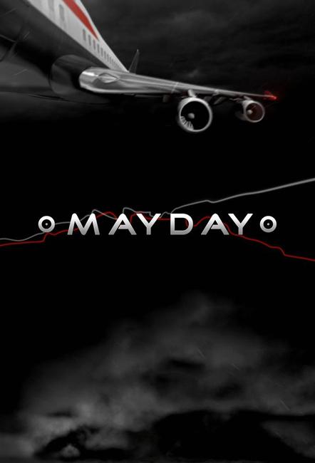 Mayday – Season XVII